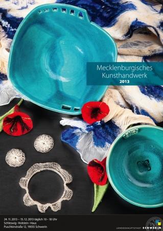 Das Plakat der Kunsthandwerksausstellung 2013 in Schwerin